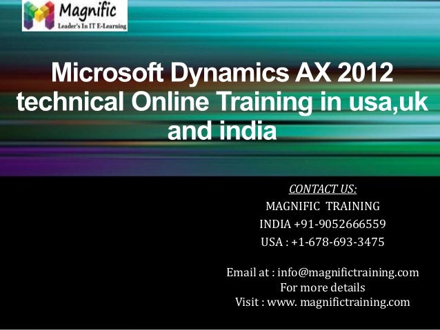 Microsoft dynamics ax 2012 technical online training in usa,uk and india