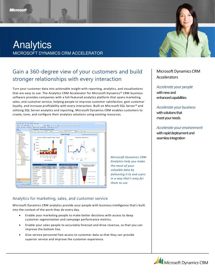 Analytics MICROSOFT DYNAMICS CRM ACCELERATOR    Gain a 360-degree view of your customers and build                        ...