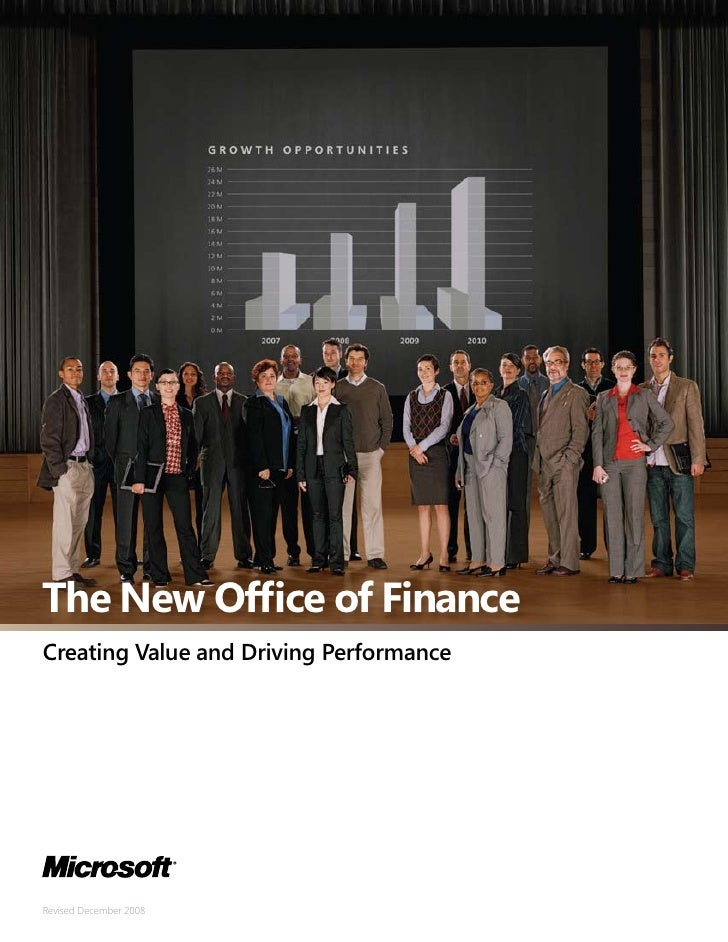 The New Office of Finance Creating Value and Driving Performance     Revised December 2008