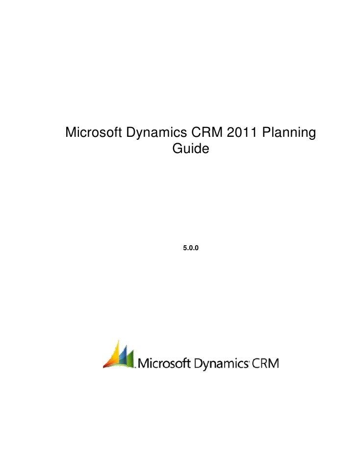 Microsoft Dynamics CRM 2011 Planning                Guide                5.0.0
