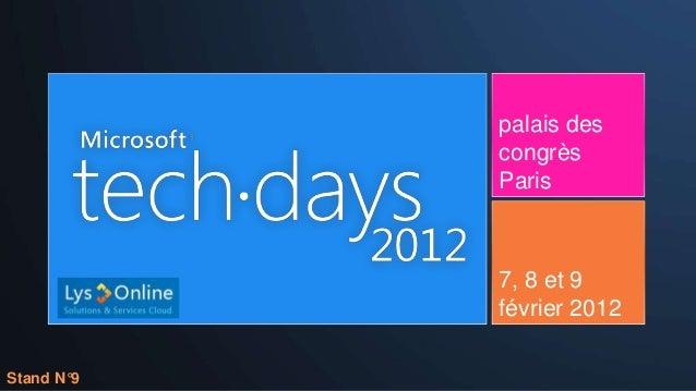 palais des            congrès            Paris            7, 8 et 9            février 2012Stand N°9