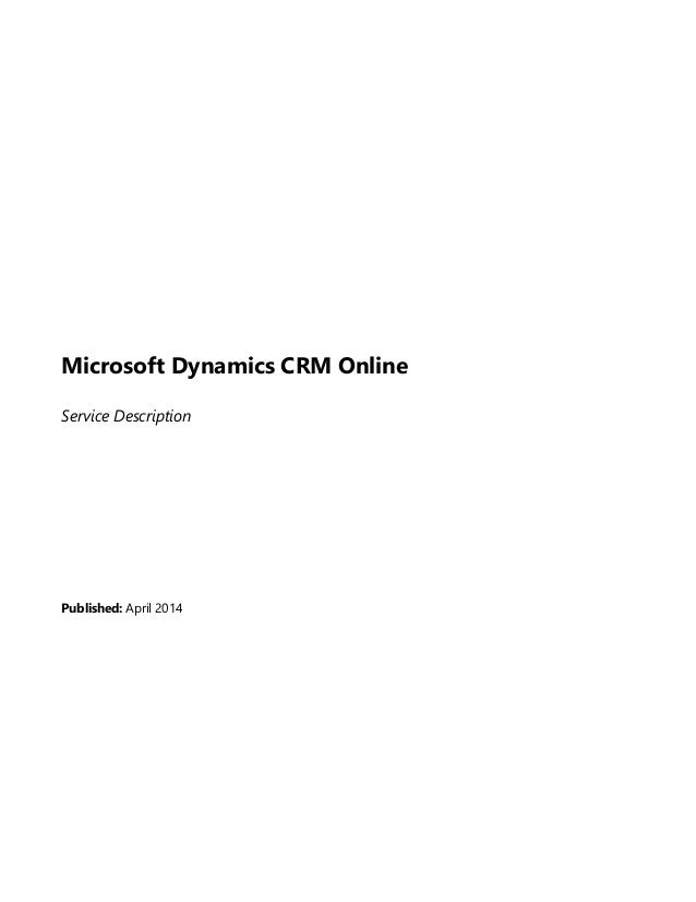 Microsoft Dynamics CRM Online Service Description Published: April 2014