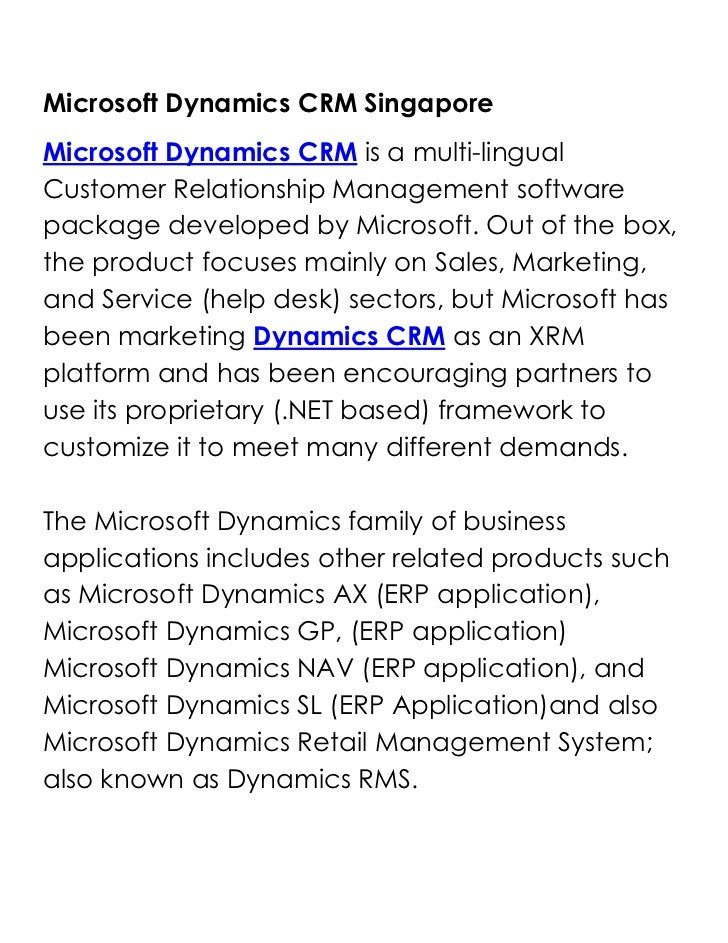 Microsoft Dynamics CRM Singapore<br />Microsoft Dynamics CRM is a multi-lingual Customer Relationship Management software ...
