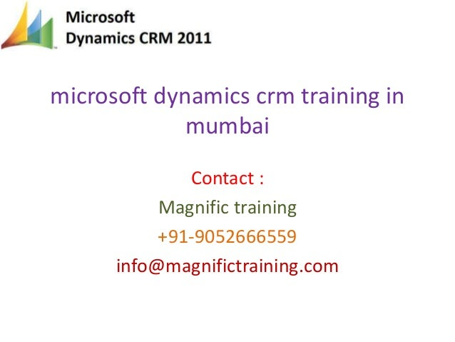 Microsoft dynamics crm training in mumbai