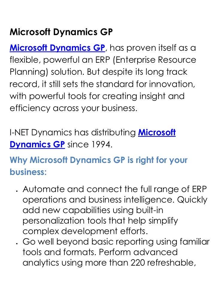 Microsoft Dynamics GP<br />Microsoft Dynamics GP, has proven itself as a flexible, powerful an ERP (Enterprise Resource Pl...