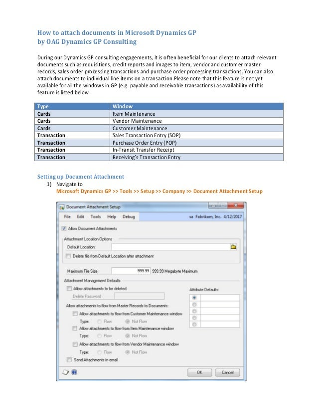 How to attach documents in Microsoft Dynamics GP by OAG Dynamics GP Consulting During our Dynamics GP consulting engagemen...