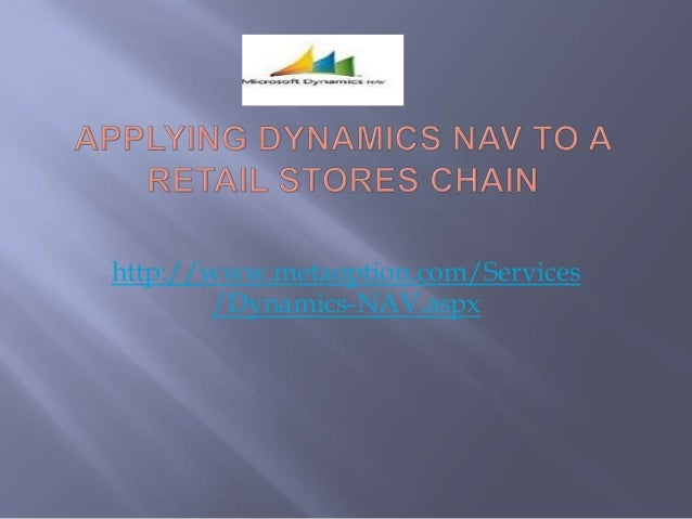 http://www.metaoption.com/Services /Dynamics-NAV.aspx
