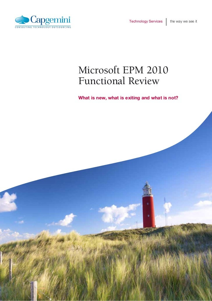 Technology Services   the way we see itMicrosoft EPM 2010Functional ReviewWhat is new, what is exiting and what is not?in ...