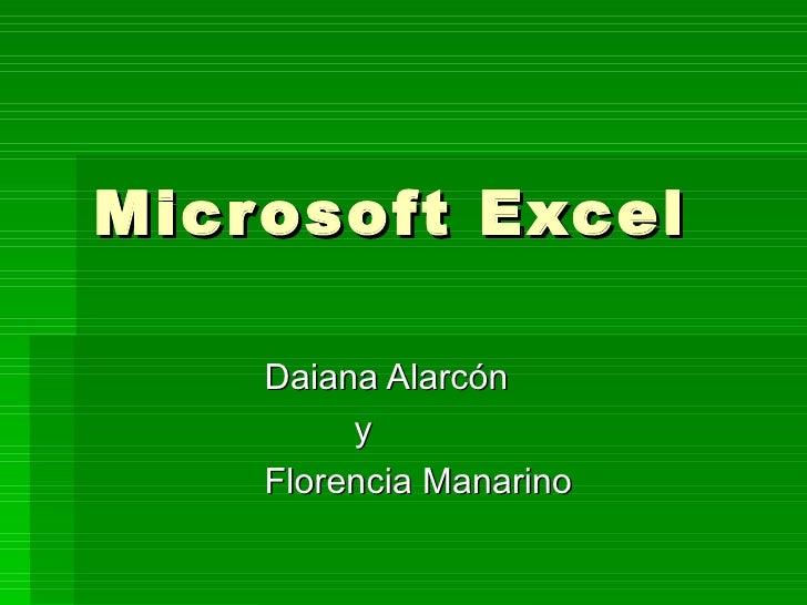 Microsoft Excel Daiana Alarcón y Florencia Manarino