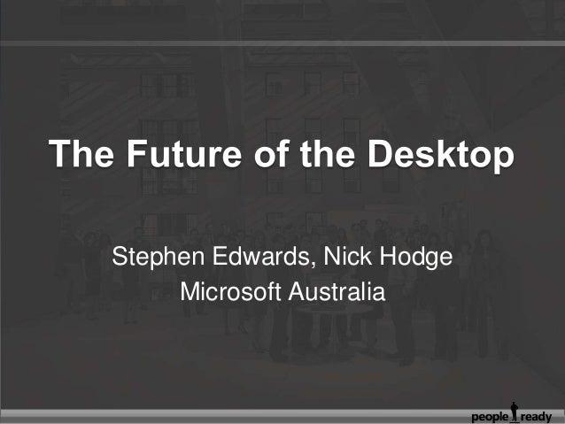Stephen Edwards, Nick Hodge Microsoft Australia
