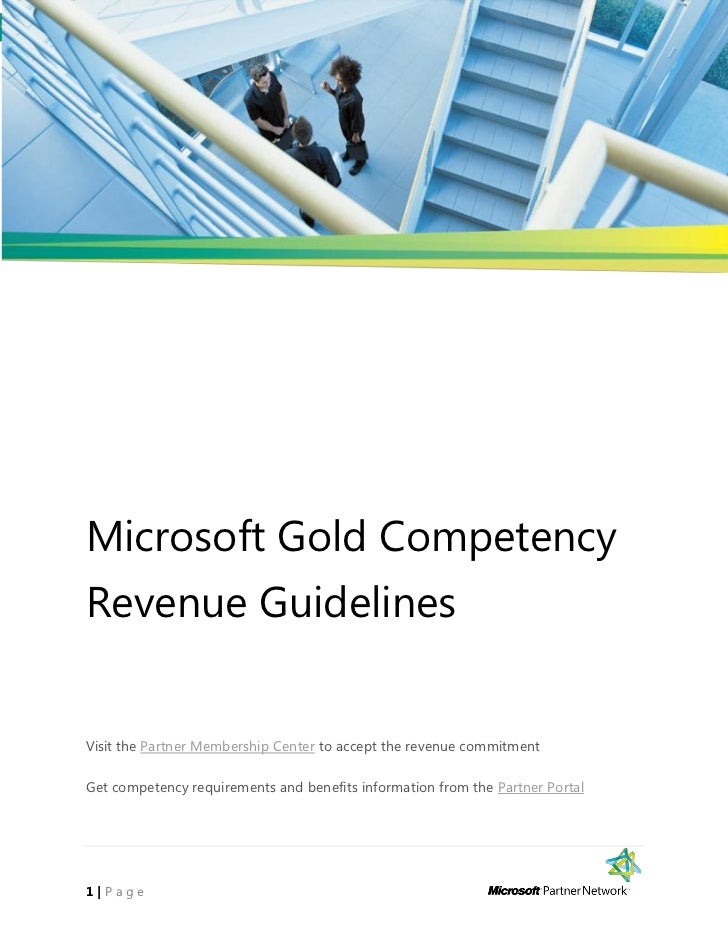 Microsoft Gold CompetencyRevenue GuidelinesVisit the Partner Membership Center to accept the revenue commitmentGet compete...