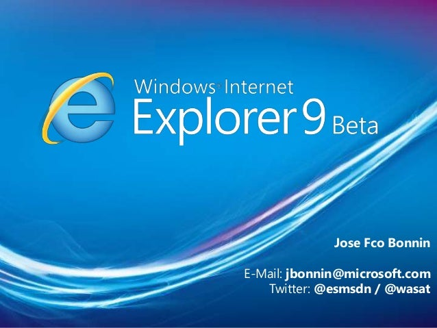 Jose Fco Bonnin E-Mail: jbonnin@microsoft.com Twitter: @esmsdn / @wasat