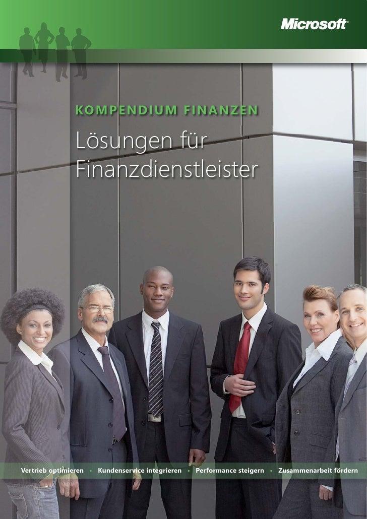 KOMPENDIUM FINANZEN                 Lösungen für                Finanzdienstleister     Vertrieb optimieren • Kundenservic...