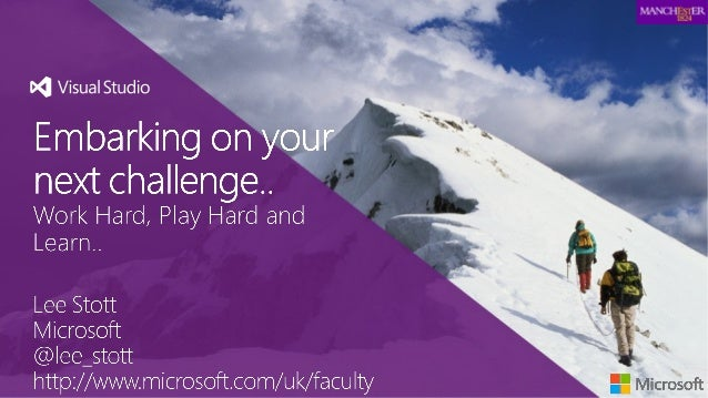 University of Manchester Embarking on your next challenge..