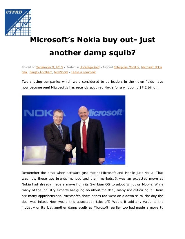 Microsoft's Nokia buy out- just another damp squib? Posted on September 9, 2013 • Posted in Uncategorized • Tagged Enterpr...