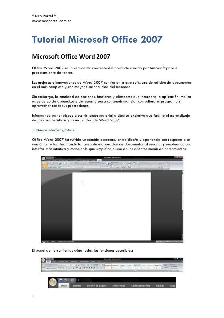 ® Neo Portal ®www.neoportal.com.arTutorial Microsoft Office 2007Microsoft Office Word 2007Office Word 2007 es la versión m...