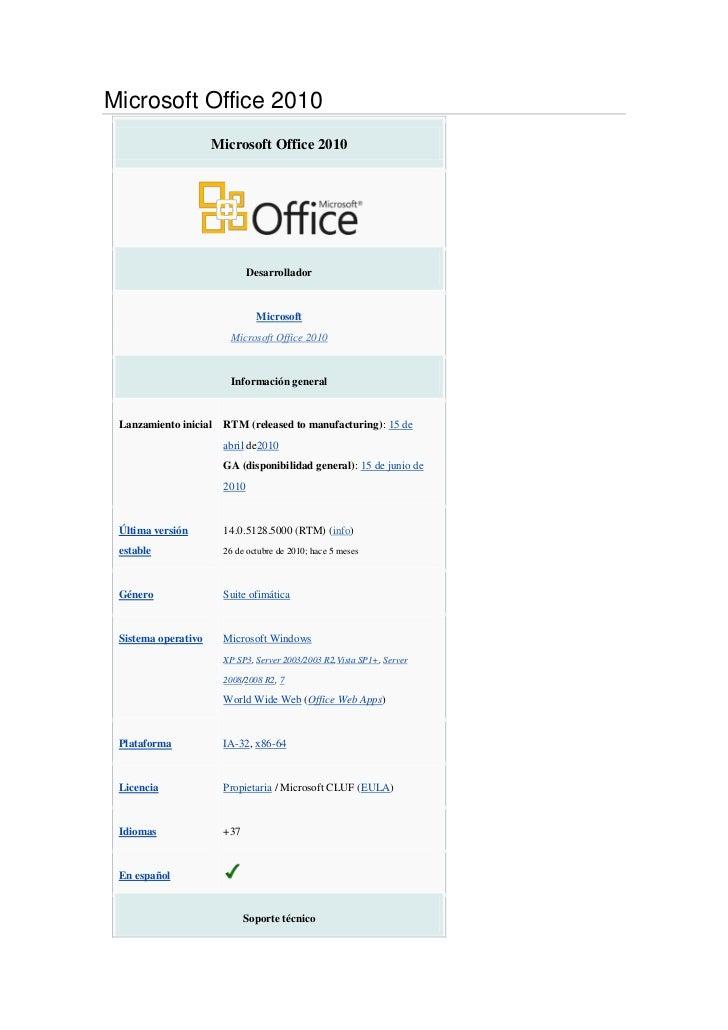 Microsoft Office 2010<br />Microsoft Office 2010DesarrolladorMicrosoftMicrosoft Office 2010Información generalLanzamiento ...
