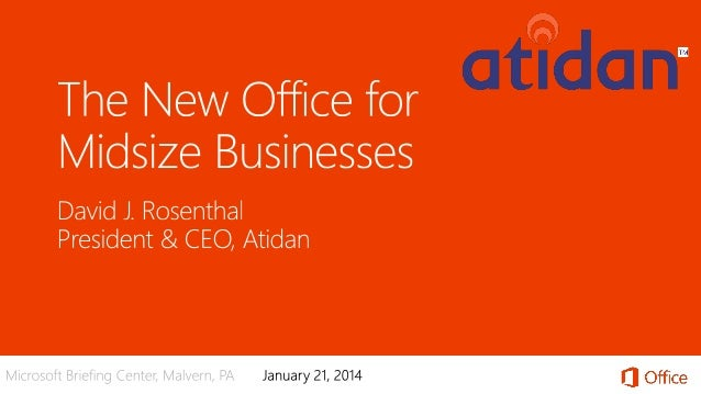 Microsoft Office 365 for Medium and Small Business - Presented by Atidan