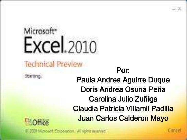 Por:<br />Paula Andrea Aguirre Duque<br />Doris Andrea Osuna Peña<br />Carolina Julio Zuñiga<br />Claudia Patricia Villami...