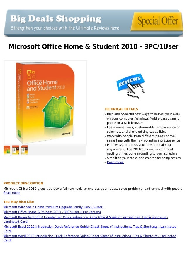 Microsoft Office Home & Student 2010 - 3PC/1UserTECHNICAL DETAILSRich and powerful new ways to deliver your workqon your c...