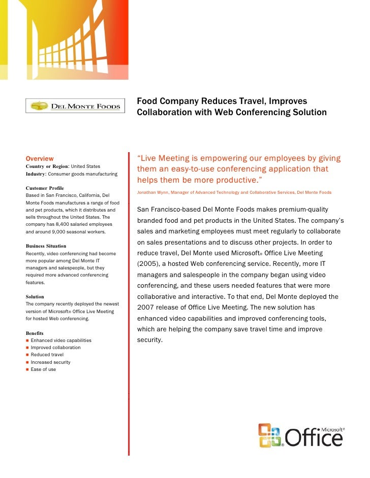 DelMonte Foods Reduces Travel and Improves Collaboration with Microsoft Web Conferencing Solution: Case Study