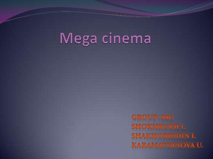 Mega Cinema
