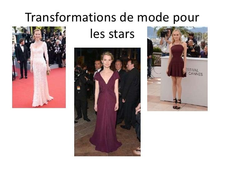 Transformations de mode pour          les stars