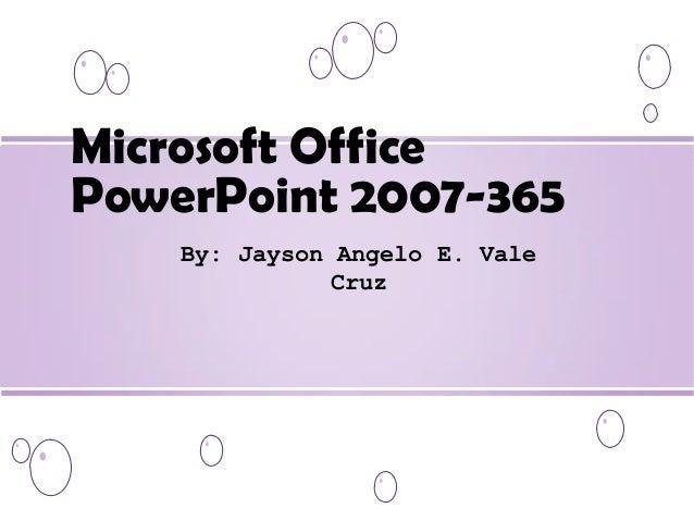 Microsoft office power point 2007 365