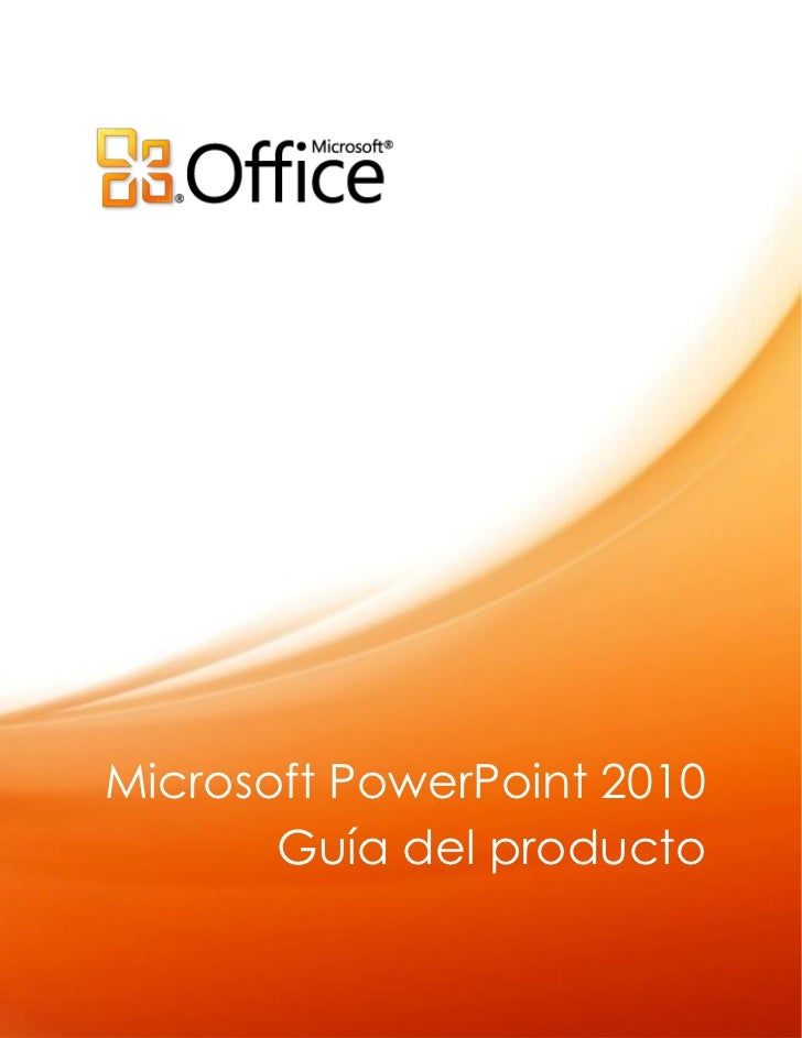 Microsoft PowerPoint 2010       Guía del producto