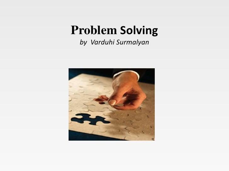 ProblemSolving by  VarduhiSurmalyan<br />