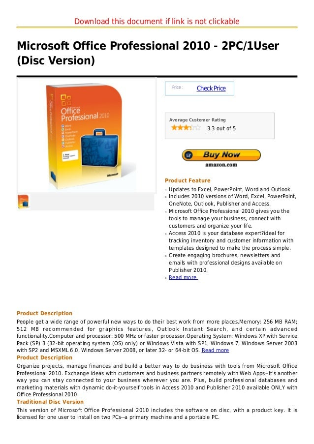 Download this document if link is not clickableMicrosoft Office Professional 2010 - 2PC/1User(Disc Version)               ...