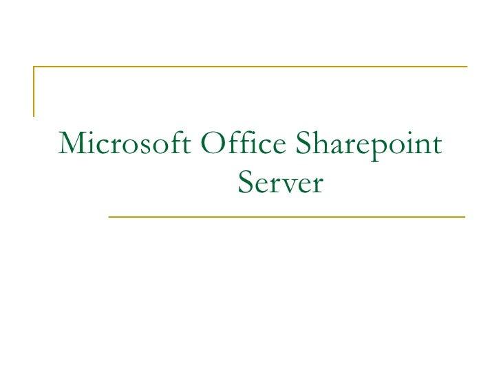 Microsoft Office Sharepoint  Server