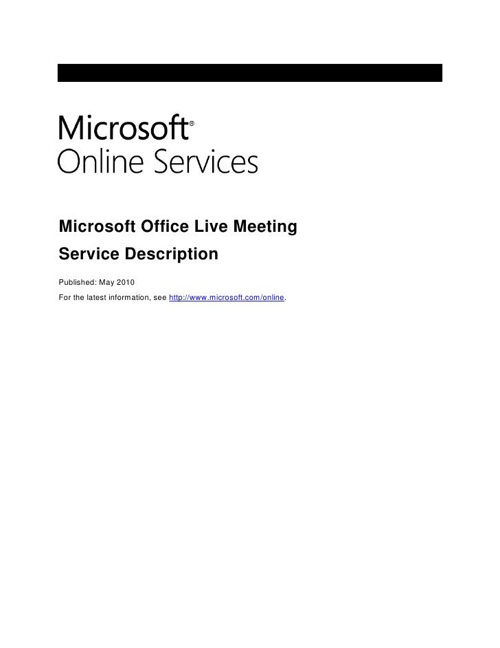 Engage Customers through Real Time Meetings with Microsoft Office Live Meeting: Whitepaper