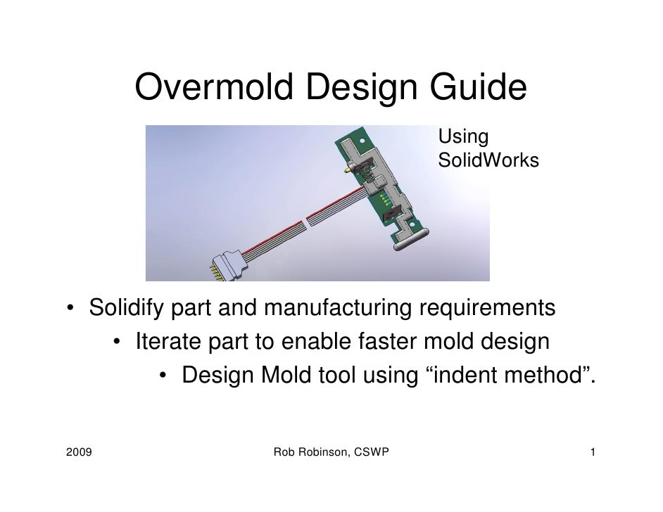 Overmold Design Guide                                         Using                                         SolidWorks    ...