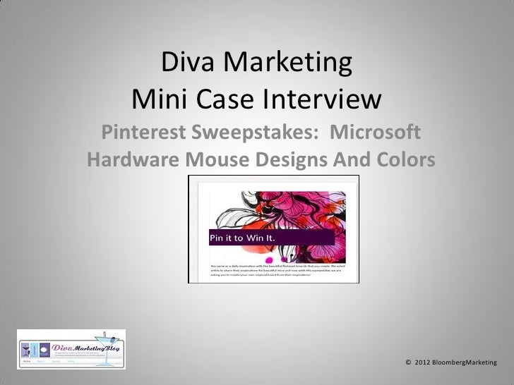 Diva Marketing    Mini Case Interview Pinterest Sweepstakes: MicrosoftHardware Mouse Designs And Colors                   ...