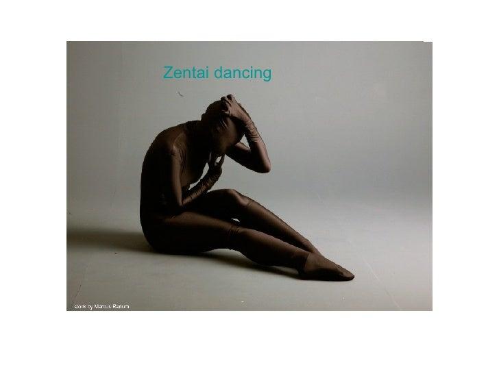 Zentai dancing