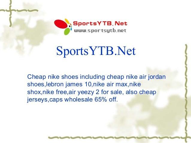 SportsYTB.Net Cheap nike shoes including cheap nike air jordan shoes,lebron james 10,nike air max,nike shox,nike free,air ...