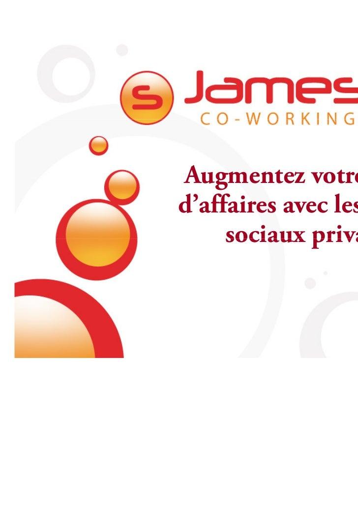Augmentez votre chiffred'affaires avec les réseaux     sociaux privatifs                    Alain Garnier                 ...