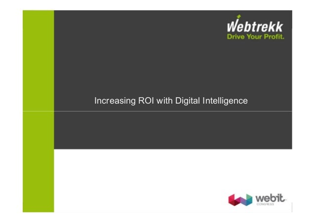 Increasing ROI with Digital Intelligence