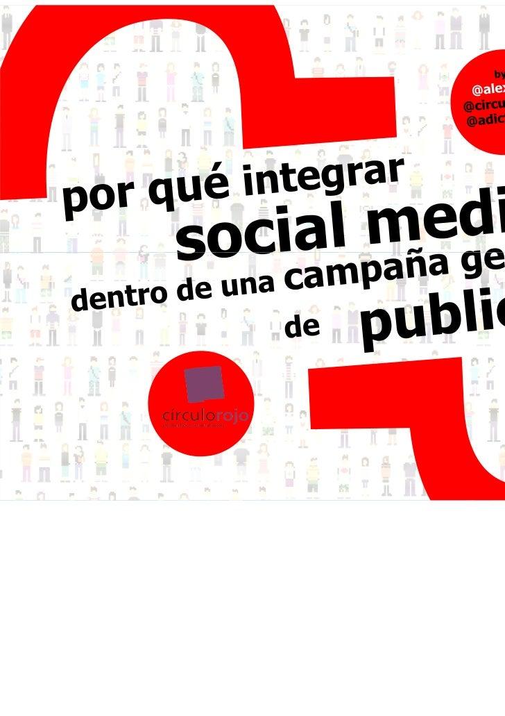 Por qué integrar Social Media dentro de una campaña general de publicidad by @alexrbn