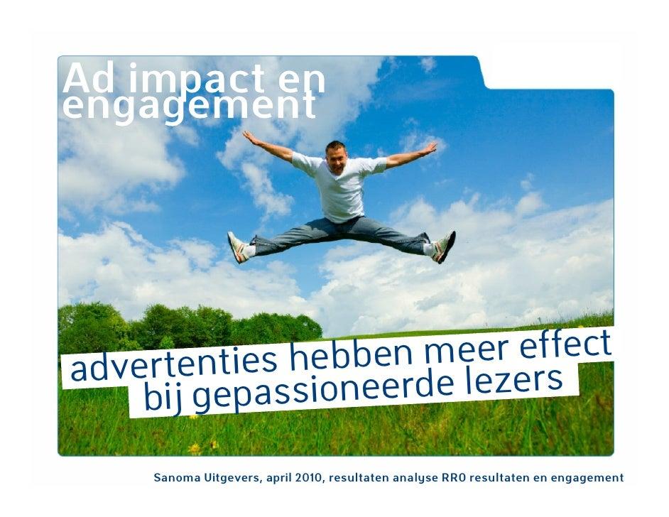 Ad impact en engagement     a                 ben meer effect   dvertenties heb erde lezers      bij gepassione      Sanom...