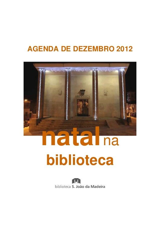 AGENDA DE DEZEMBRO 2012  natal na    biblioteca