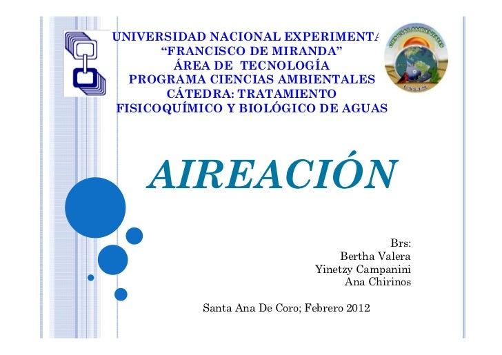 """UNIVERSIDAD NACIONAL EXPERIMENTAL      """"FRANCISCO DE MIRANDA""""        ÁREA DE TECNOLOGÍA  PROGRAMA CIENCIAS AMBIENTALES    ..."""