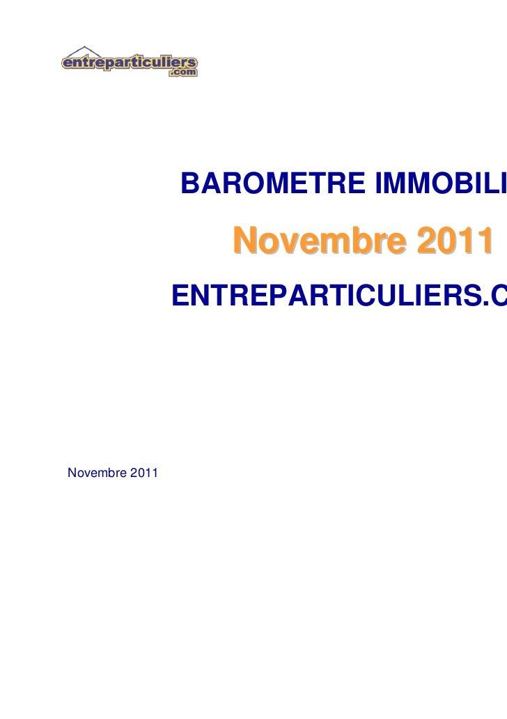 BAROMETRE IMMOBILIER                   Novembre 2011                ENTREPARTICULIERS.COMNovembre 2011
