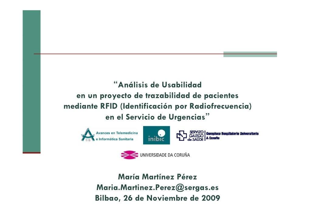 """""""Análisis de Usabilidad   en un proyecto de trazabilidad de pacientes mediante RFID (Identificación por Radiofrecuencia)  ..."""