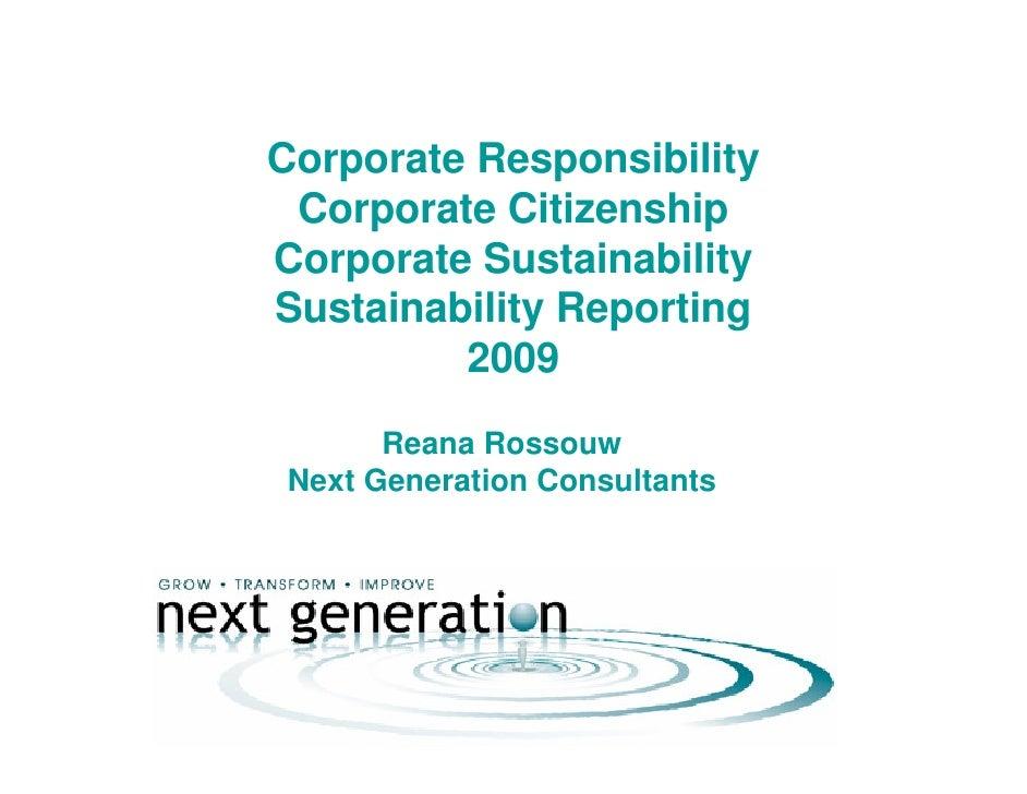 Corporate Responsibility  Corporate Citizenship Corporate Sustainability Sustainability Reporting          2009        Rea...