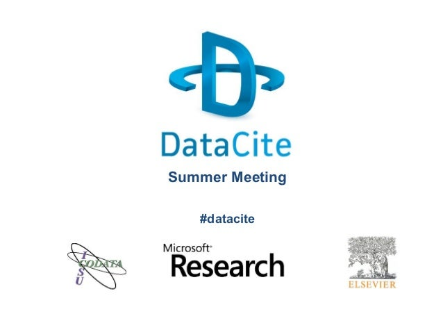 2013 DataCite Summer Meeting - Introduction (Adam Farquhar - DataCite)
