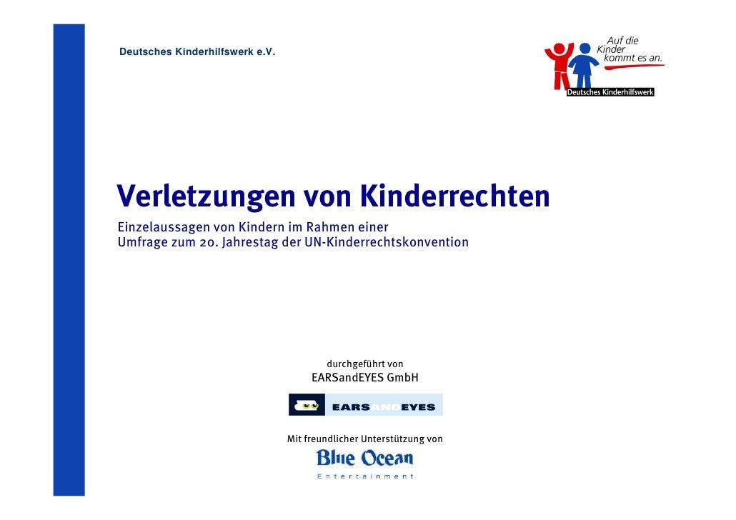 Deutsches Kinderhilfswerk e.V.     Verletzungen von Kinderrechten Einzelaussagen von Kindern im Rahmen einer Umfrage zum 2...