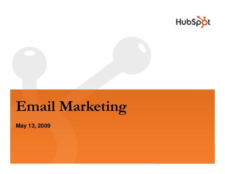 Email Marketing May 13, 2009