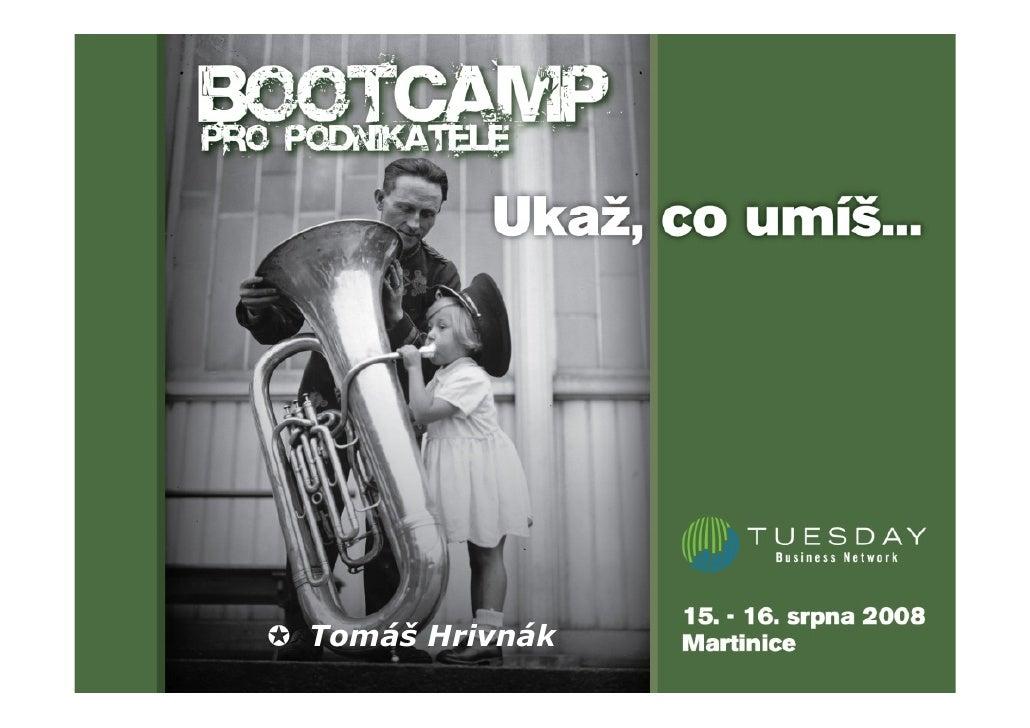 KDO JSME A CO DĚLÁME?     Idealisti pro Tuesday                             Tomáš Hrivnák